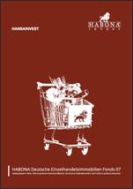 Habona Einzelhandelsimmobilien Fonds 07 - Unterlagen kostenlos und unverbindlich anfordern